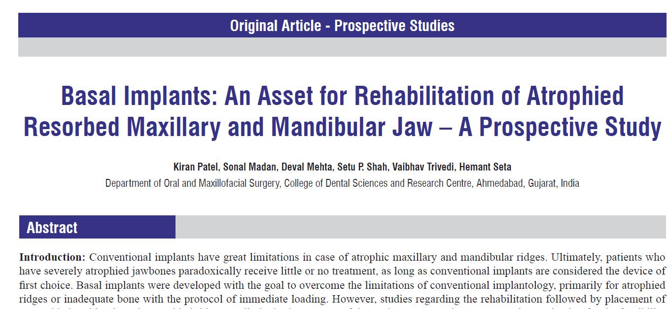 Basal Implants An Asset for Rehabilitation of Atrophied Resorbed Maxillary and Mandibular Jaw